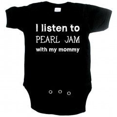 rock baby romper I listen to Pearl Jam with my mommy
