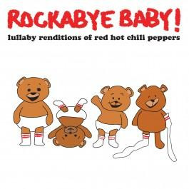 Rockabyebaby Red Hot Chili Peppers CD