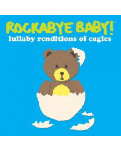 Rockabyebaby the Eagles CD